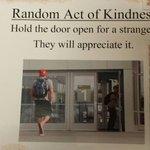 #ldnont Hold the door for a stranger! #RandomActOfKindness @1000acts @CherryhillVM http://t.co/FTRhS19Ak5