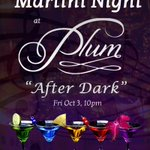 RT @uncorkplum: #FirstFriday at Plum #AfterDark ~ Martini Night #Music #Martinis #Cocktails @DowntownLeth @FirstFridayLeth #yqlfood http://t.co/UG1O9UlMwo