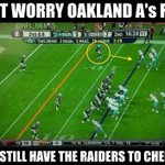 RT @NFL_Memes: It only gets worse for Oakland fans.. http://t.co/bsKb03KnCy