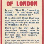 RT @I_W_M: To The Young Women Of London - Is Your Best Boy Wearing Khaki? #WarPosterWednesday #London #WW1 http://t.co/UQe1qGNETf