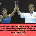 RT @adgpi: General Dalbir Singh and all ranks of Indian Army congratulate Mary Kom on winning Gold Medal at Asian Games #COAS http://t.co/SnpWmByfHe