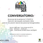 Les invitamos a Conversatorio sobre NO EXIGIBILIDAD de Libreta Militar a Mujeres Trans Cc @BluRadioCo @dcRadioBogota http://t.co/5FIqP4seD9
