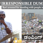 RT @sumitnegi: AAPs RaviReddy was arrested by police for standing with villagers of Mandur to oppose garbage dump. @ArvindKejriwal http://t.co/FwoK6UCsiZ