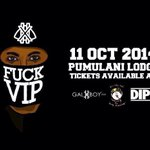 RT @HlogiParlour: FUCKVIP TICKETS AVL (R100) @incityink(PTA) @GALXBOY(PTA) @DIPSTREET(JHB) No Tickets Sold At The Gate. http://t.co/9DbwOTaZu1