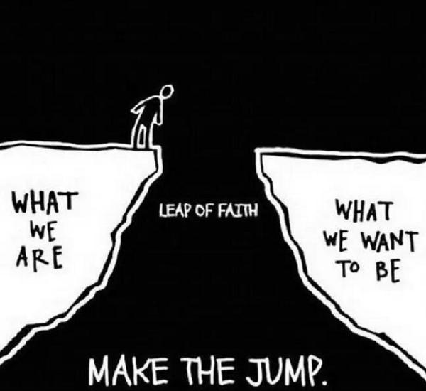 Leap of faith! Make the jump http://t.co/tK1umF7ngf
