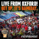 Oxford are you ready? #GetUp4GameDay http://t.co/GJ89oizPz6