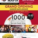 COMING SOON Nasgor Mafia Bogor, 1000 piring gratis bayar pake doa. Follow dan RT @NasGorMafia http://t.co/4sjNGZPKbm