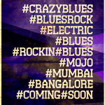 #Simplytheblues#Crazyblues#Electric #Blues #Bluesrock #Mumbai #Bangalore #Coming #soon for all you #bluesmusic fans http://t.co/WpiaLSYkSb