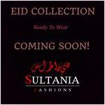 #SultaniaFashions Ready To Wear Eid Collection Coming Soon! #Birmingham #AsianWear #Designer #Fashion http://t.co/pHbpyMcUvC
