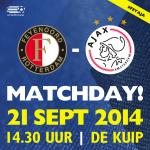 #MATCHDAY! Vandaag de #Klassieker! RETWEET om #Ajax succes te wensen! #feyaja