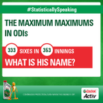 RT @castrolcricket: #StatisticallySpeaking He has hit the most sixes in ODIs, with 333 sixes from 353 innings.  Can you guess his name? htt…