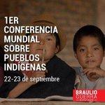 RT @BraulioPRI: La Primera Conferencia Mundial sobre los #PueblosIndígenas se hará el 22 y 23 de septiembre en la Sede de la ONU http://t.co/yeAjvGz7K0