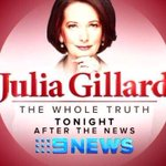 RT @AusTelevision: @JuliaGillard - The Whole Truth. TONIGHT 7pm on @Channel9! http://t.co/q0ZBczvdlg