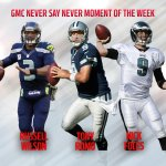 RT @nfl: Russell. Tony. Or Nick?? VOTE for the GMC Never Say Never Moment of the Week: http://t.co/xVnx7waxWx http://t.co/Mv7B7oqYGm