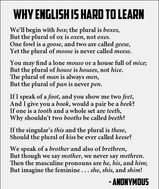 """@eliistender10: Why English is hard to learn http://t.co/VpEVxgSHUj"""