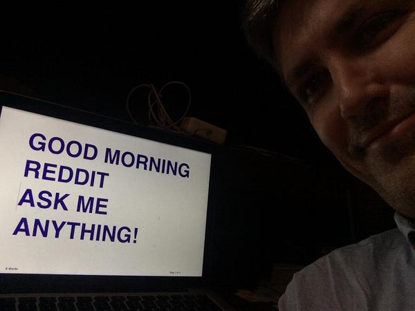 I'm on Reddit right now -- ask me anything! http://t.co/KKbQHVZ3tb http://t.co/gWeiJn0jxW