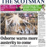 Front page of Tuesdays @thescotsman Osborne warns more austerity to come #scotpapers http://t.co/2ygFrMGjpA