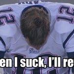 RT @SportsNation: BREAKING: TOM BRADY IS RETIRING http://t.co/1h77cwwxyz