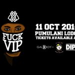 RT @GALXBOY: FUCKVIP TICKETS AVL (R100) @incityink(PTA) @GALXBOY(PTA) @DIPSTREET(JHB) No Tickets Sold At The Gate http://t.co/evhPHmEaAK