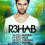 Get ready for @R3HAB!! Back in #India this October for a multi-city tour. Tix on sale soon! RT to let ur frnds knw! http://t.co/gIw6DE7leF
