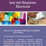Las prohibiciones . Conociendo la Ley del Régimen Electoral. Art. 125 e (PROHIBICIONES EN LA CAMPAÑA ELECTORAL) http://t.co/xATJnkj6Zs