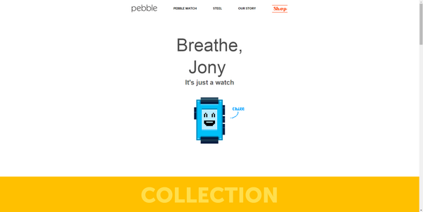 So, @Pebble's new website is hilarious, and resulted in coffee spewed on my monitor. Well done, team. http://t.co/9T3c7GJWaB