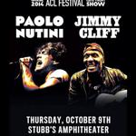 RT @Do512: Dont miss @PaoloNutini w/ @THEJIMMYCLIFF for an AMAZING @aclfestival Late Night Show. http://t.co/Kq9iADJIS4 http://t.co/mzUax2AxeF