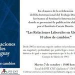 """RT @CuestaDuarte: Presentación del libro """"Las Relaciones Laborales en Uruguay. 10 años de cambios"""". 7 de octubre - 19 horas http://t.co/sFu6H1IMsG"""