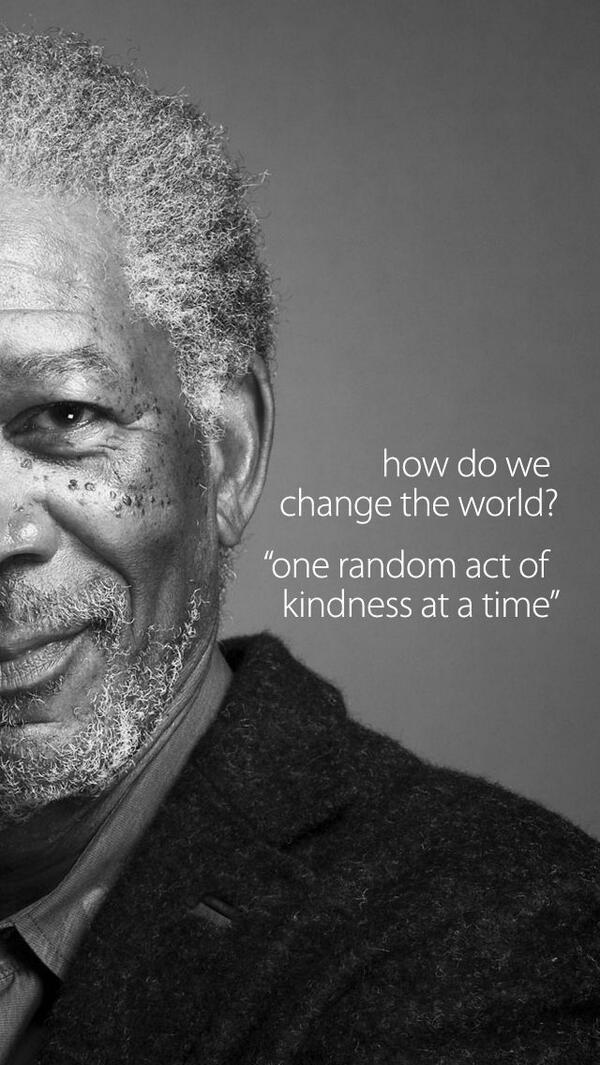 """@KariJoys: ""How do we #ChangeTheWorld? One random act of #kindness at a time."" ~MFreeman #JoyTrain http://t.co/oAYDXNj06C @RomanJancic """