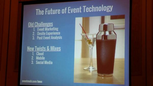 The Future of #eventtech @BobVaez #imex14 http://t.co/O1cMiBA1xn
