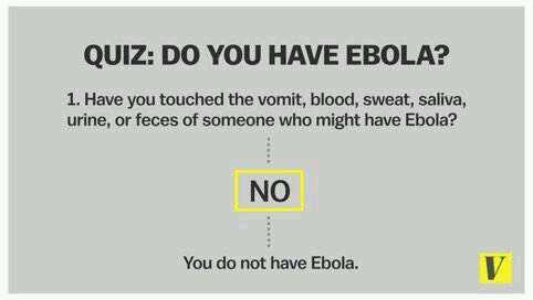 Precisely  RT @err_disabled: this is for you @drdrew :) #ebola http://t.co/BsCEANLBP5