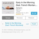 """RT @ashanti: """"EARLY IN THE MORNING"""" FT @FrencHMonTanA on @itunesmusic HERE!!! ➡️ https://t.co/tuLKZn0573 http://t.co/WwmUBypeXg"""