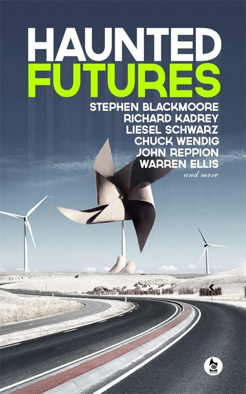Warren Ellis, Chuck Wendig, Richard Kadrey fans? New sci fi anthology via Kickstarter... https://t.co/BccQSd0cJ4 http://t.co/Iiuo7lZns2