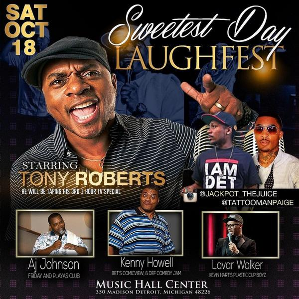 "Sweetest Day Laughfest 10/18 at Music Hall w Tony Roberts, AJ Johnson from ""FRIDAY"", Kenny Howell, and Lavar Walker! http://t.co/xGvFTwsXE3"