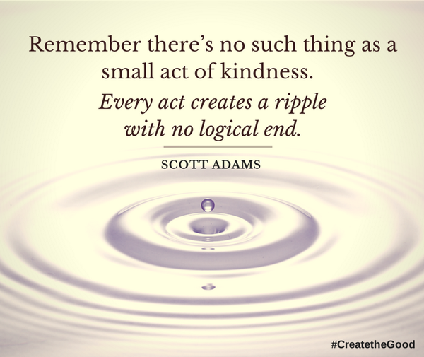 Every act of kindness counts! #CreatetheGood http://t.co/mvcezIlhO9
