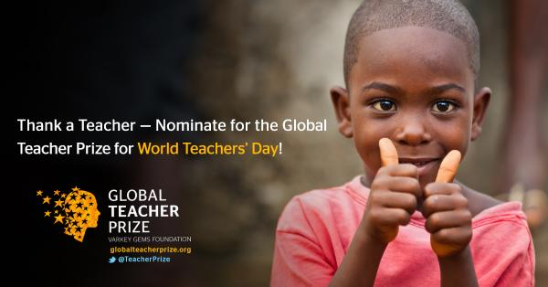 It's #WorldTeachersDay! Honor a teacher by nominating them for the Global @TeacherPrize: http://t.co/hErHVpkQd5 http://t.co/y0APkqAxig