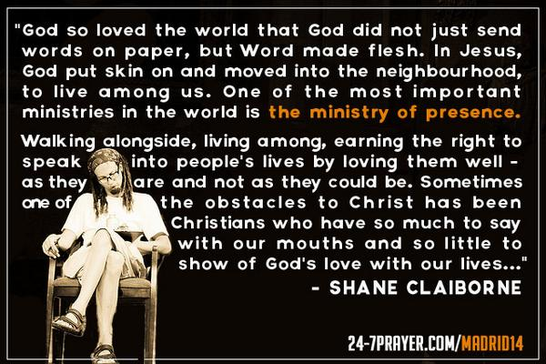 Here's @ShaneClaiborne on 'The Ministry of Presence'  #presencia http://t.co/d1ZnNAdZGa