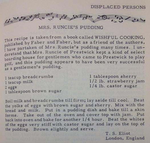 "T.S. Eliot's pudding recipe from a 1954 cookbook called ""St. Louis Symphony of Cooking."" http://t.co/Ste387TTXy"