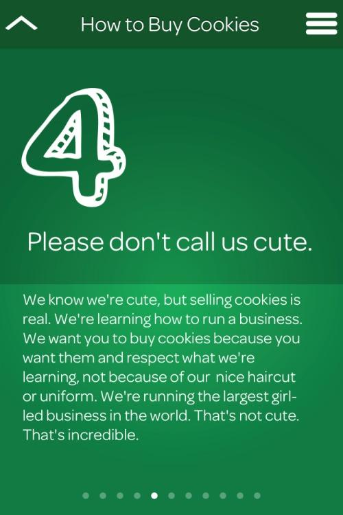 Girl Scouts are so great! RT @SeptembreA: Don't call Girl Scouts selling you cookies cute. http://t.co/beRXd1JvtI