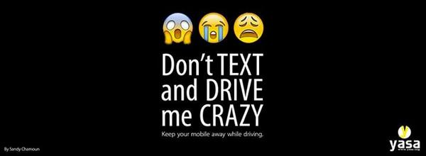 Do not #text and #drive me crazy- Visual by Sandy Chehab. Crazy because I may lose you, because You may broke my #car http://t.co/KB3jfcOY6s