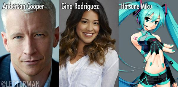 All-new Dave tonight with @andersoncooper, #JaneTheVirgin's Gina Rodriguez and holographic music star Hatsune Miku. http://t.co/w37LHpfPu5