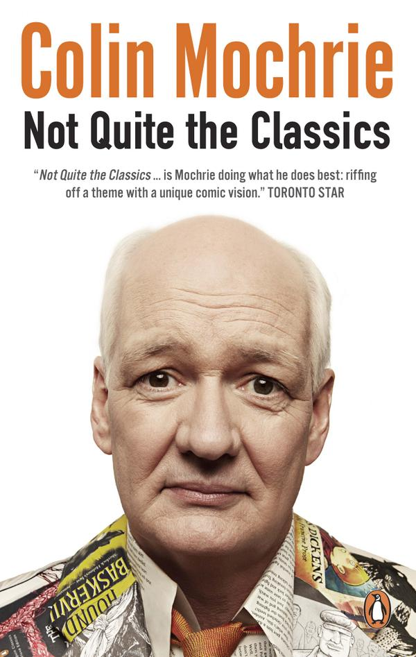 Want to win a paperback copy of the hilarious @colinmochrie's Not Quite The Classics? RT to enter! Canada only. http://t.co/YbjvXeLycI