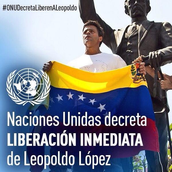 Lilian Tintori (@liliantintori): ONU decreta que se debe liberar de inmediato a @leopoldolopez Por favor ayuda a Leopoldo compartiendo esta imagen http://t.co/g3UqM1rC7H