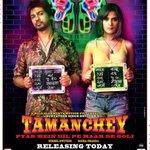 RT @priyaguptatimes: #Tamanchey releases today...@RichaChadda http://t.co/DmJTLjt31T