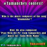 RT @Tamanchey: Quick rules for our #Tamanchey #Contest: 1. Use #Tamanchey 2. RT the question 3. GO WATCH THE MOVIE! :) http://t.co/z3K2lOZX…