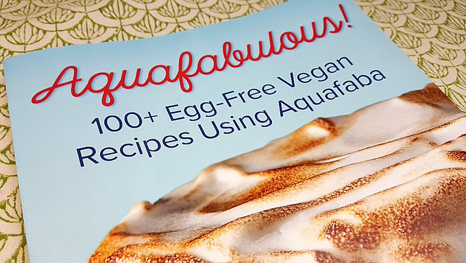 Giveaway – Aquafabulous! Aquafaba Cookbook – Ends 5/24/17