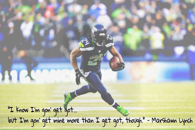Happy birthday marshawn lynch, thanks for blessing us w your wise words lmao