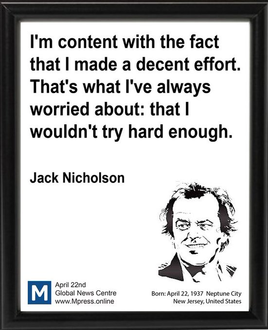 "Happy Birthday Jack Nicholson! Today\s Famous Quote ""M\"" Mpress Global News Centre"