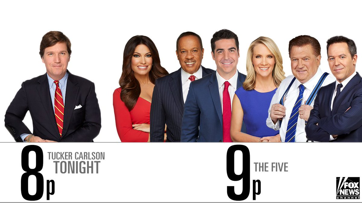 MONDAY on Fox News: @TuckerCarlson Moves to New Time, @TheFive Goes to Primetime!
