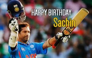 Birthday Sachin Tendulkar